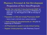 pharmacy personnel site development preparation of new sites proposals