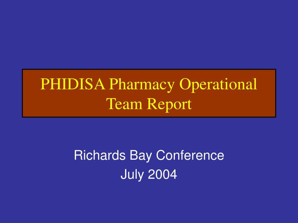phidisa pharmacy operational team report l.