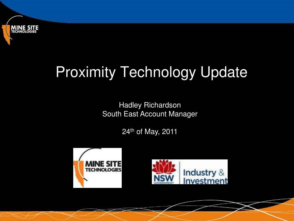 proximity technology update l.