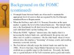 background on the fomc continued