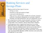 banking services and savings plans