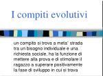i compiti evolutivi