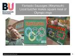 fantastic sausages weymouth local butcher makes square meal of olympic rings