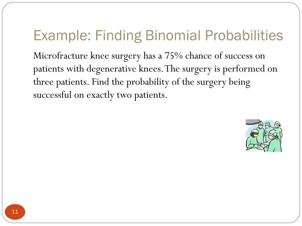 Example: Finding Binomial Probabilities