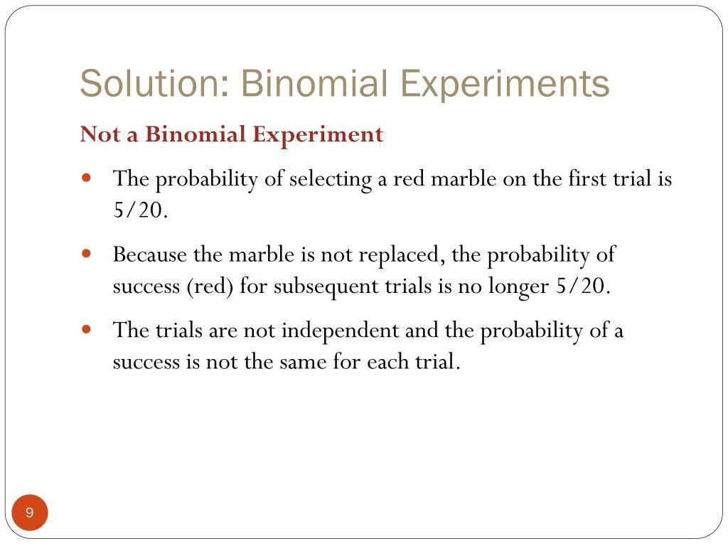 Solution: Binomial Experiments