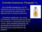 controlled substances paragraph 7 o