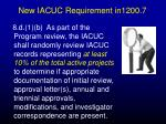new iacuc requirement in1200 7