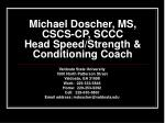 michael doscher ms cscs cp sccc head speed strength conditioning coach