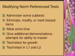 modifying norm referenced tests