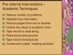 pre referral interventions academic techniques