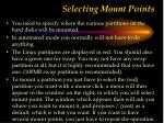 selecting mount points
