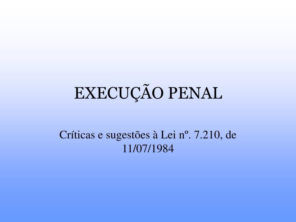 execu o penal l.