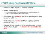 fy 2011 interim final inpatient pps rule4