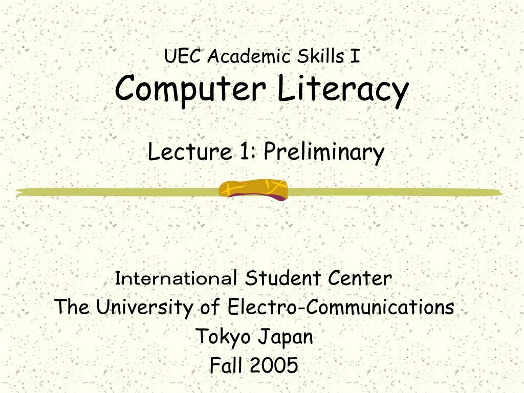 uec academic skills i computer literacy l.