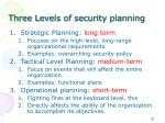 three levels of security planning