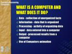 what is a computer and what does it do6