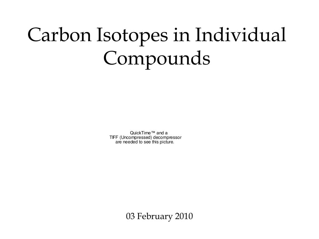 carbon isotopes in individual compounds l.