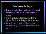 everyone is equal