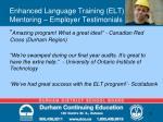 enhanced language training elt mentoring employer testimonials