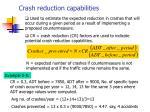 crash reduction capabilities