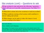 site analysis cont questions to ask