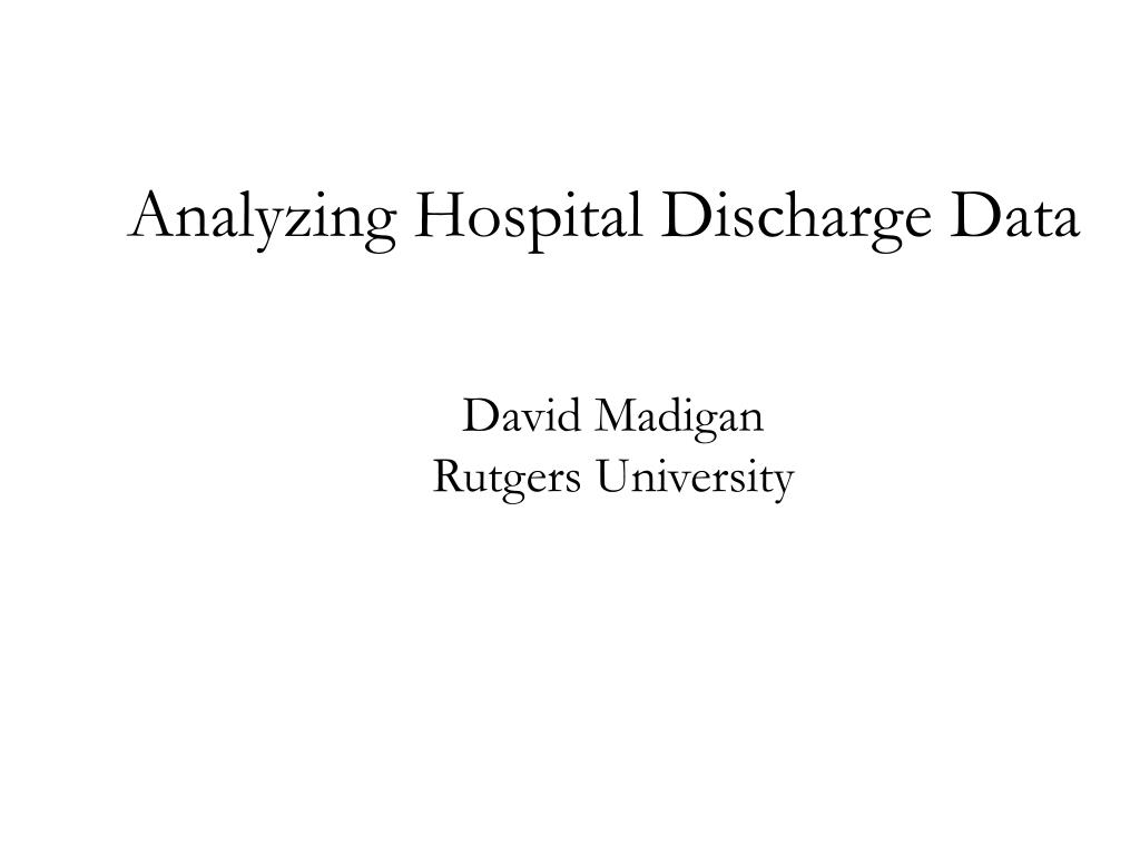 analyzing hospital discharge data l.