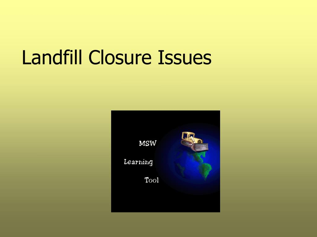 landfill closure issues l.