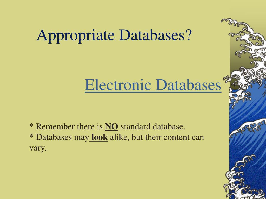 Appropriate Databases?