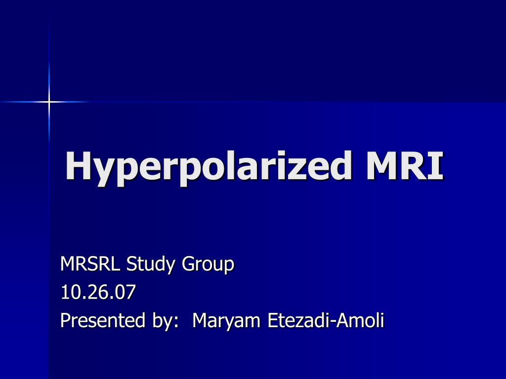 hyperpolarized mri l.