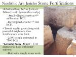 neolithic art jericho stone fortifications