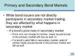 primary and secondary bond markets23