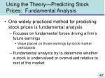 using the theory predicting stock prices fundamental analysis