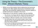 using the theory the economist s view efficient markets theory