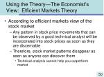 using the theory the economist s view efficient markets theory50