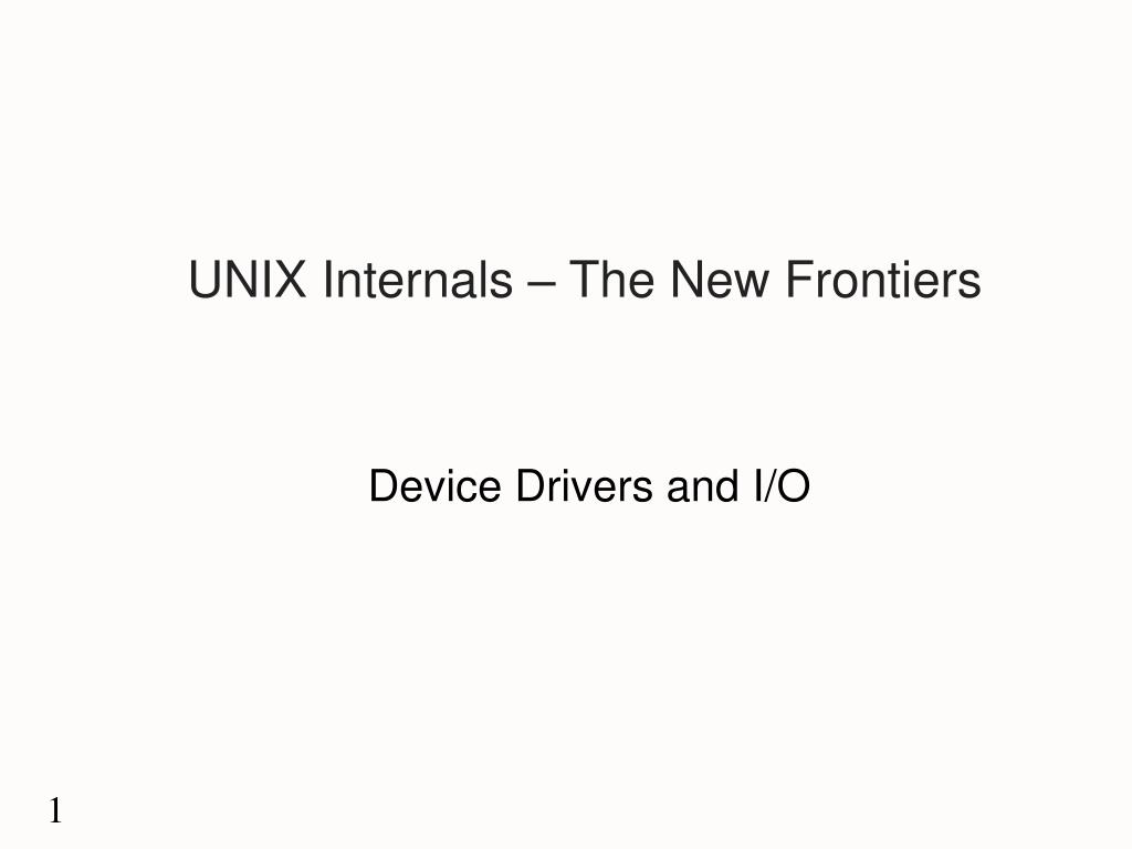 unix internals the new frontiers l.