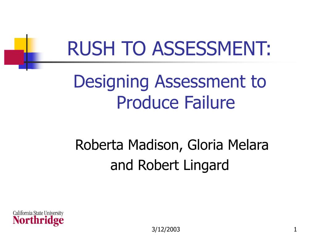 rush to assessment l.