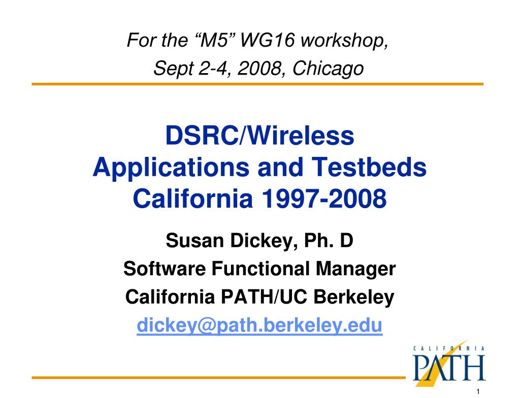 dsrc wireless applications and testbeds california 1997 2008 l.