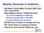 mobility demands in california