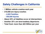 safety challenges in california