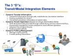 the 3 d s transit modal integration elements