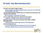 vii calif test bed infrastructure