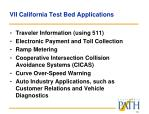 vii california test bed applications