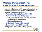 wireless communications a tool to meet these challenges