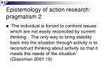 epistemology of action research pragmatism 2