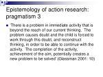 epistemology of action research pragmatism 3