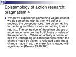 epistemology of action research pragmatism 4