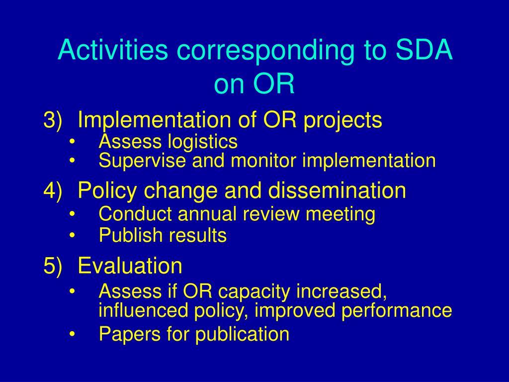 Activities corresponding to SDA on OR