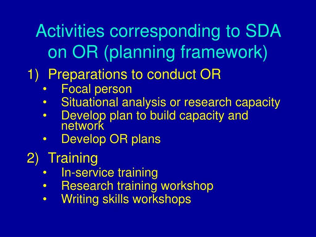 Activities corresponding to SDA on OR (planning framework)