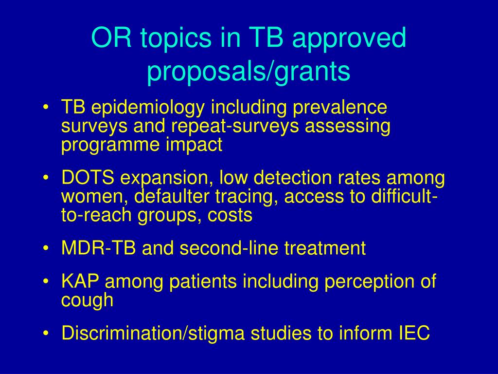 OR topics in TB approved proposals/grants