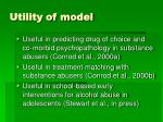 utility of model